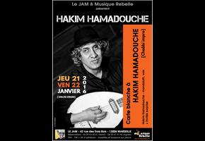 CARTE BLANCHE À HAKIM HAMADOUCHE