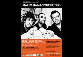 HAKIM HAMADOUCHE TRIO
