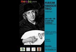 HAKIM HAMADOUCHE TRIO [Reporté]