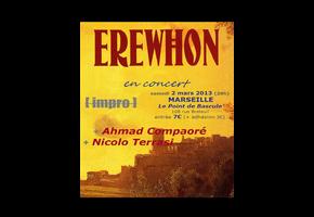 EREWHON + AHMAD COMPAORÉ + NICOLO TERRASI